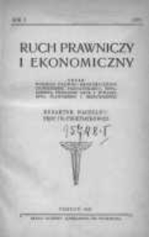 Ruch Prawniczy i Ekonomiczny: organ Wydziału Prawno-Ekonomicznego Uniwersytetu Poznańskiego, Towarzystwa Przyjaciół Nauk i Towarzystwa Prawniczego i Ekonomicznego 1921 R.1