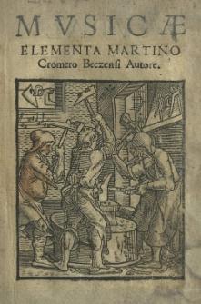 Musicae elementa Cromero [Martino] Beczensi autore