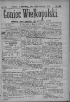 Goniec Wielkopolski: najtańsze pismo codzienne dla wszystkich stanów 1879.04.24 R.3 Nr94