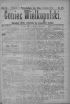 Goniec Wielkopolski: najtańsze pismo codz ienne dla wszystkich stanów 1879.04.28 R.3 Nr98