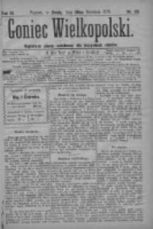 Goniec Wielkopolski: najtańsze pismo codzienne dla wszystkich stanów 1879.04.30 R.3 Nr99