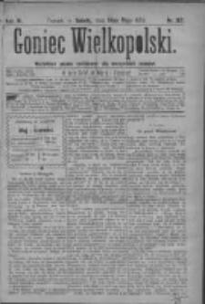 Goniec Wielkopolski: najtańsze pismo codzienne dla wszystkich stanów 1879.05.10 R.3 Nr107