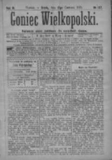 Goniec Wielkopolski: najtańsze pismo codzienne dla wszystkich stanów 1879.06.18 R.3 Nr137