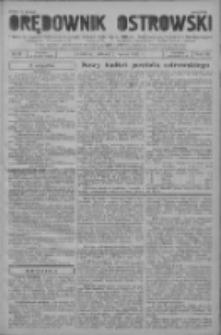 Orędownik Ostrowski: pismo na powiat ostrowski i miasto Ostrów, Odolanów, Mikstat, Sulmierzyce, Raszków i Skalmierzyce 1937.03.02 R.86 Nr18