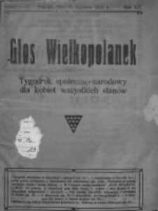 Głos Wielkopolanek: tygodnik społeczno-narodowy dla kobiet wszystkich stanów 1921.01.30 R.14 Z.1-5