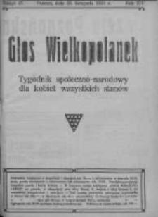 Głos Wielkopolanek: tygodnik społeczno-narodowy dla kobiet wszystkich stanów 1921.11.20 R.14 Z.47