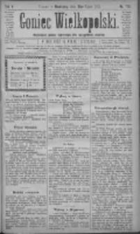 Goniec Wielkopolski: najtańsze pismo codzienne dla wszystkich stanów 1881.07.31 R.5 Nr173