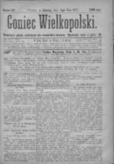 Goniec Wielkopolski: najtańsze pismo codzienne dla wszystkich stanów 1877.05.05 Nr57