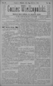 Goniec Wielkopolski: najtańsze pismo codzienne dla wszystkich stanów 1880.06.14 R.4 Nr134