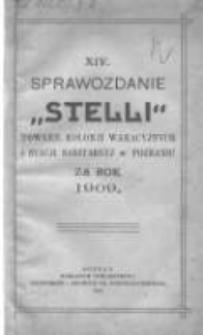 """Sprawozdanie """"Stelli"""" Towarzystwa Kolonii Wakacyjnych i Stacyi Sanitarnej w Poznaniu za rok 1909 R.14"""