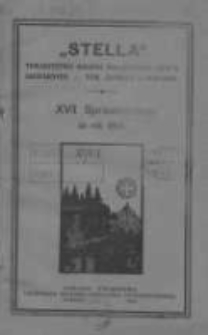 """Sprawozdanie """"Stelli"""" Towarzystwa Kolonii Wakacyjnych i Stacyi Sanitarnej w Poznaniu za rok 1912 R.17"""