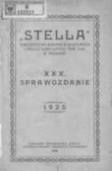 """Sprawozdanie """"Stelli"""" Towarzystwa Kolonii Wakacyjnych i Stacyi Sanitarnej w Poznaniu za rok 1925 R.30"""