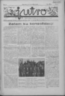 Jutro: organ Związku Weteranów Powstań Narodowych R.P. 1914/19: tygodnik poświęcony aktualnym zagadnieniom polskim, oparty na ideologji niepodległościowej i powstańczej Polski Zachodniej 1936.09.27 R.1 Nr4