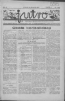 Jutro: organ Związku Weteranów Powstań Narodowych R.P. 1914/19: tygodnik poświęcony aktualnym zagadnieniom polskim, oparty na ideologji niepodległościowej i powstańczej Polski Zachodniej 1937.01.24 R.2 Nr4(21)