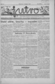 Jutro: organ Związku Weteranów Powstań Narodowych R.P. 1914/19: tygodnik poświęcony aktualnym zagadnieniom polskim, oparty na ideologji niepodległościowej i powstańczej Polski Zachodniej 1937.02.07 R.2 Nr6(23)