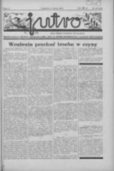 Jutro: organ Związku Weteranów Powstań Narodowych R.P. 1914/19: tygodnik poświęcony aktualnym zagadnieniom polskim, oparty na ideologji niepodległościowej i powstańczej Polski Zachodniej 1937.07.04 R.2 Nr27(44)