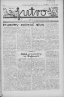 Jutro: organ Związku Weteranów Powstań Narodowych R.P. 1914/19: tygodnik poświęcony aktualnym zagadnieniom polskim, oparty na ideologji niepodległościowej i powstańczej Polski Zachodniej 1937.09.12 R.2 Nr37(54)