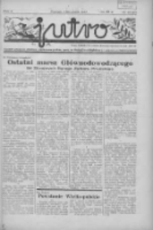 Jutro: organ Związku Weteranów Powstań Narodowych R.P. 1914/19: tygodnik poświęcony aktualnym zagadnieniom polskim, oparty na ideologji niepodległościowej i powstańczej Polski Zachodniej 1937.11.07 R.2 Nr43(60)