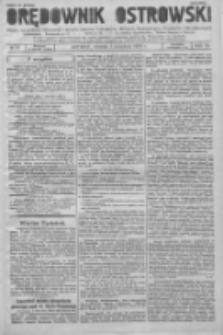 Orędownik Ostrowski: pismo na powiat Ostrowski oraz miast Ostrowa, Odolanowa, Sulmierzyc, Raszkowa i Skalmierzyc 1936.04.07 R.85 Nr28