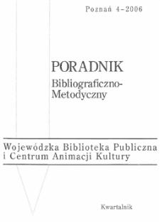 Poradnik Bibliograficzno-Metodyczny : 2006 z.4