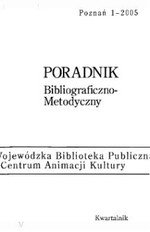 Poradnik Bibliograficzno-Metodyczny : 2005 z.1