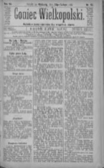 Goniec Wielkopolski: najtańsze pismo codzienne dla wszystkich stanów 1883.02.25 R.7 Nr45