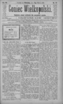 Goniec Wielkopolski: najtańsze pismo codzienne dla wszystkich stanów 1883.03.11 R.7 Nr57