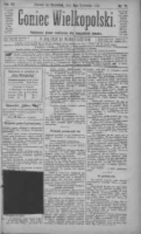 Goniec Wielkopolski: najtańsze pismo codzienne dla wszystkich stanów 1883.04.05 R.7 Nr77