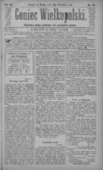 Goniec Wielkopolski: najtańsze pismo codzienne dla wszystkich stanów 1883.04.11 R.7 Nr82