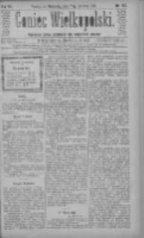 Goniec Wielkopolski: najtańsze pismo codzienne dla wszystkich stanów 1883.06.17 R.7 Nr136