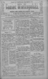 Goniec Wielkopolski: najtańsze pismo codzienne dla wszystkich stanów 1883.06.28 R.7 Nr145