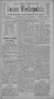 Goniec Wielkopolski: najtańsze pismo codzienne dla wszystkich stanów 1885.01.23 R.9 Nr18