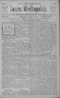 Goniec Wielkopolski: najtańsze pismo codzienne dla wszystkich stanów 1885.02.20 R.9 Nr41