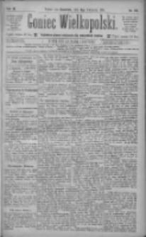 Goniec Wielkopolski: najtańsze pismo codzienne dla wszystkich stanów 1885.04.09 R.9 Nr80