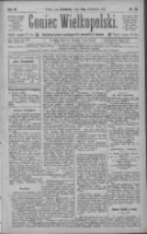 Goniec Wielkopolski: najtańsze pismo codzienne dla wszystkich stanów 1885.04.23 R.9 Nr92