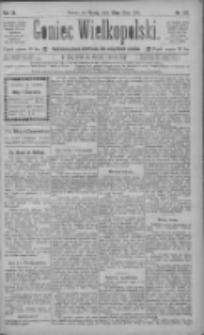 Goniec Wielkopolski: najtańsze pismo codzienne dla wszystkich stanów 1885.05.20 R.9 Nr113