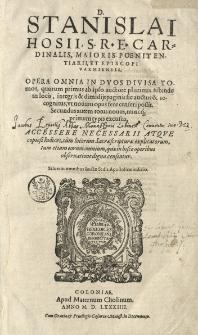 Opera omnia in duos divisa tomos, quorum primus ab [...] auctore [...] auctus et recognitus [...] secundus autem totus novus, nuncque primum typis excusus [...]