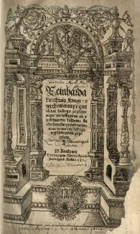 Reinharda Lorichiusa Kxięgi o wychowaniu y o czwiczeniu każdego przełożonego, nie tylko panu ale y poddanemu każdemu ku czytaniu barzo pożyteczne: teraz nowo z łacińskiego ięzyka na polski przełożone