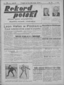 Rekord Polski: dawniej Goniec Wielkopolski: niezależny dziennik ilustrowany 1932.02.13 R.56 Nr41