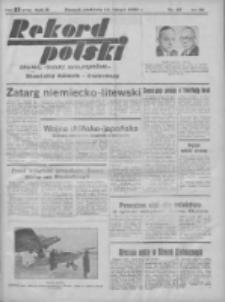 Rekord Polski: dawniej Goniec Wielkopolski: niezależny dziennik ilustrowany 1932.02.14 R.56 Nr42