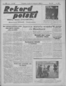 Rekord Polski: dawniej Goniec Wielkopolski: niezależny dziennik ilustrowany 1932.04.06 R.56 Nr85