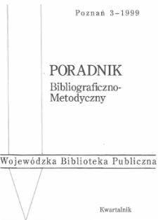 Poradnik Bibliograficzno-Metodyczny : 1999 z.3