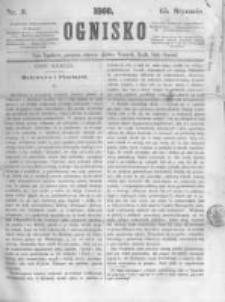Ognisko. 1860.01.15 R.1 nr3