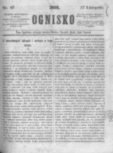 Ognisko. 1860.11.17 R.1 nr47