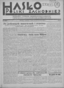 Hasło Polski Zachodniej: niezależny tygodnik chrześcijańsko-narodowy poświęcony zagadnieniom kombatanckim 1936.09.27 R.3 Nr38/39