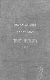 Materyały do historyi Miłosławia