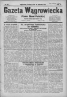 Gazeta Wągrowiecka: pismo ziemi pałuckiej 1931.04.14 R.11 Nr85