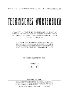 Słownik techniczny: część polsko-niemiecka: tom I A-Ó