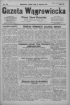 Gazeta Wągrowiecka: pismo ziemi pałuckiej 1931.06.12 R.11 Nr133