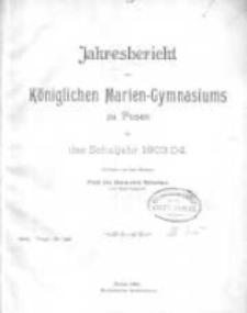 Jahresbericht des Königlichen Marien-Gymnasiums zu Posen für das Schuljahr 1903/04